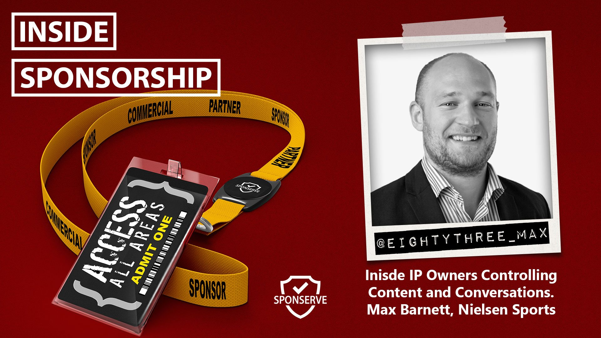 IP Owners Controlling Content. Max Barnett, Nielsen Sports