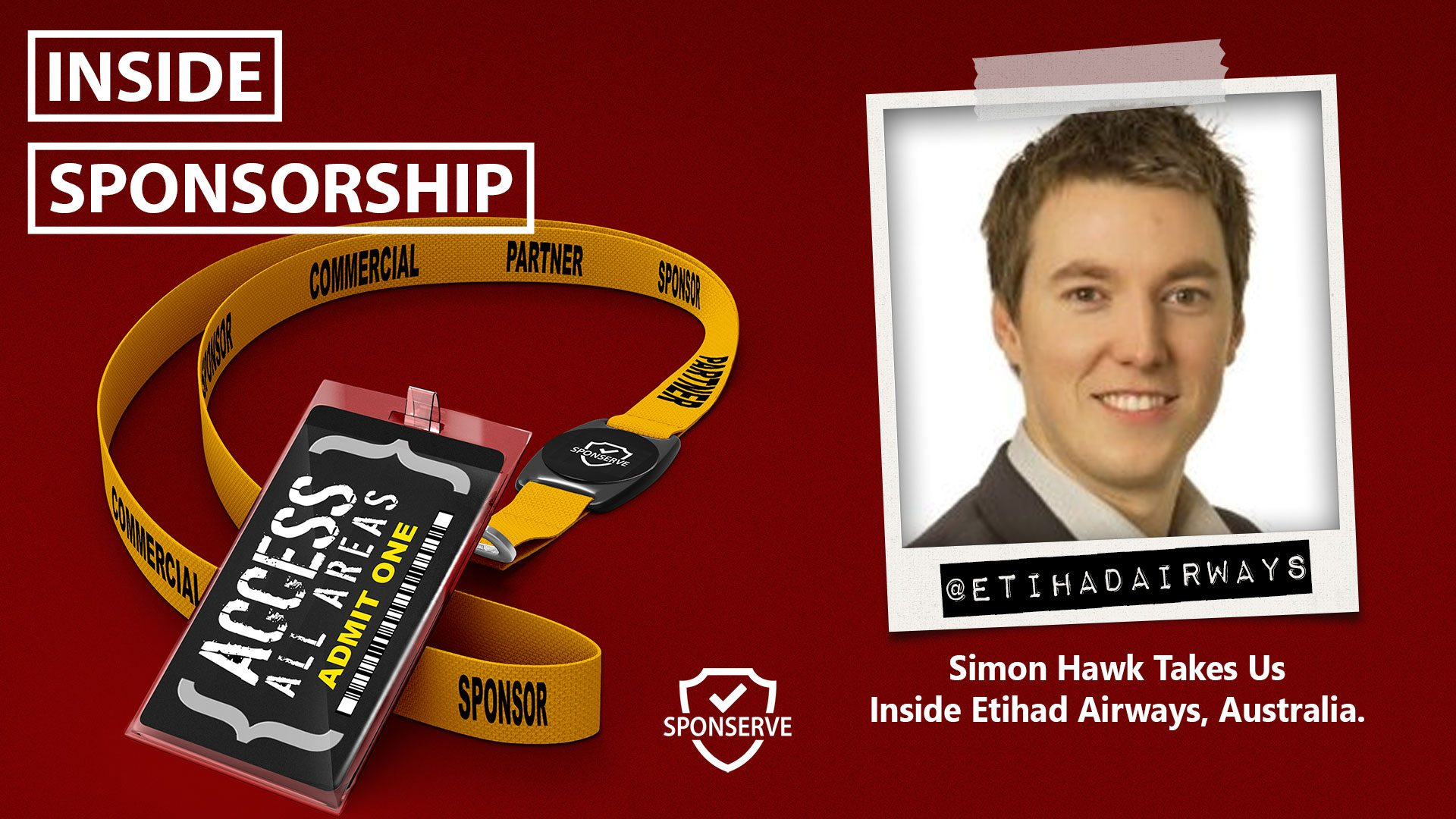 Inside Sponsorship - Simon Hawk - Etihad Airways Australia - Episode 47 - November 2017