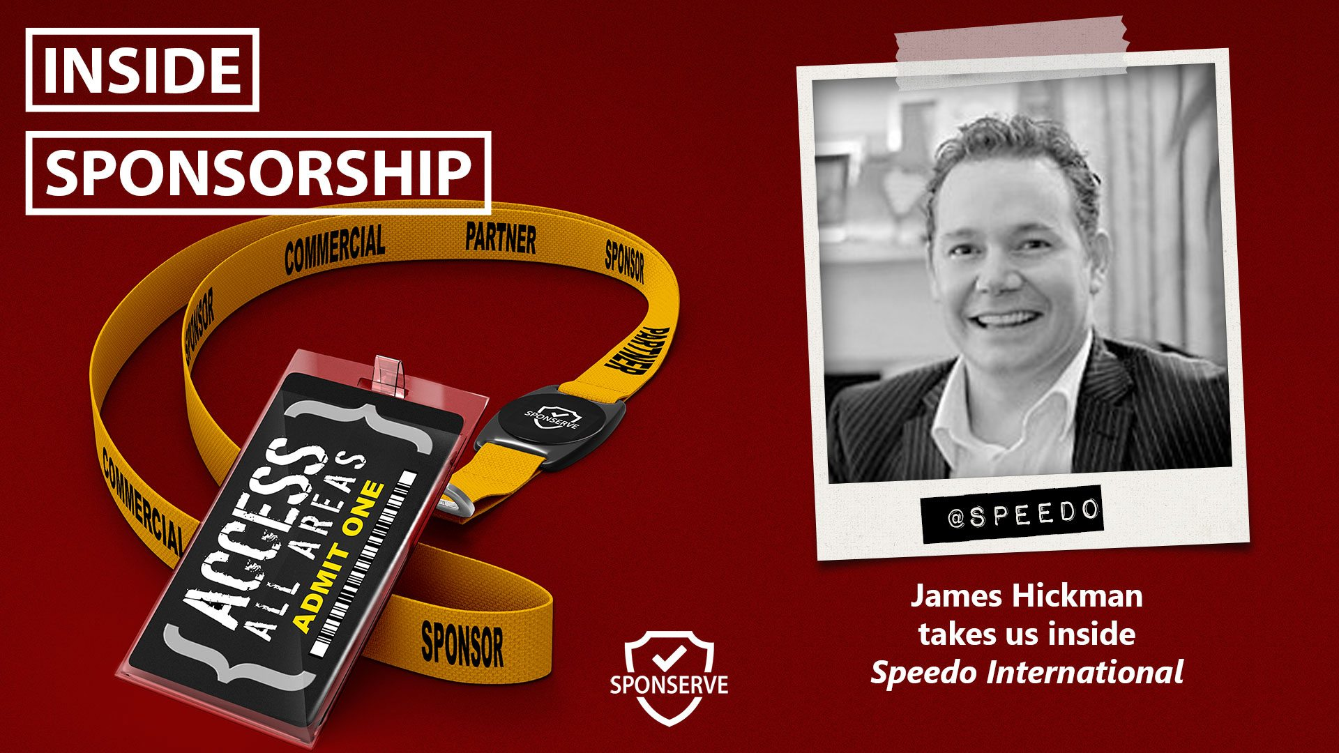 Inside Sponsorship - James Hickman - Speedo InternationalInside Sponsorship - James Hickman - Speedo International
