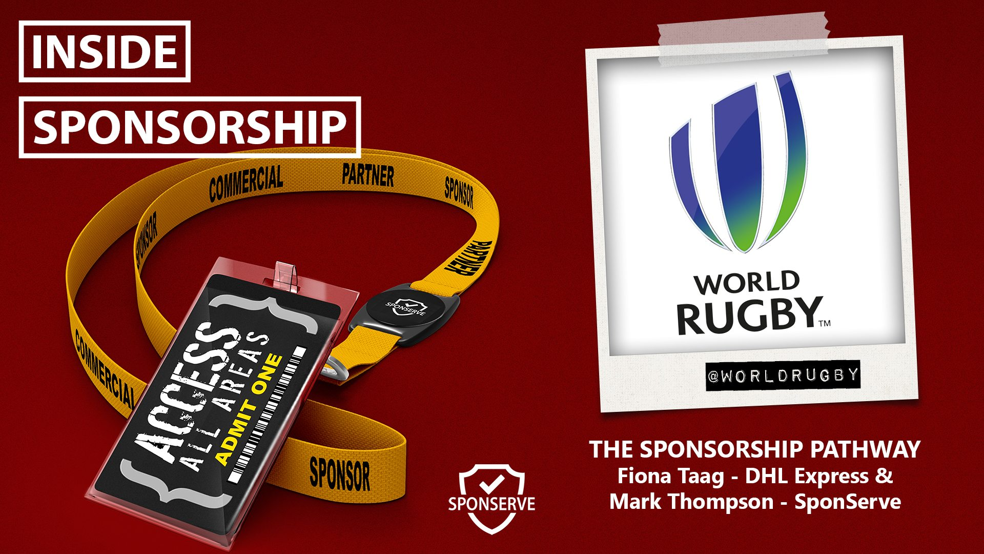 INSIDE SPONSORSHIP WORLD RUGBY SPECIAL FIONA TAAG DHL AND MARK THOMPSON SPONSERVE