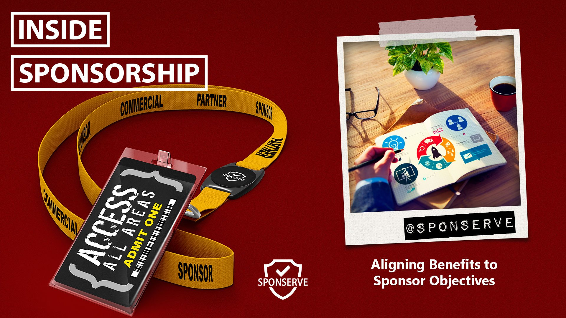 Inside Sponsorship Aligning Benefits To Sponsor Objectives