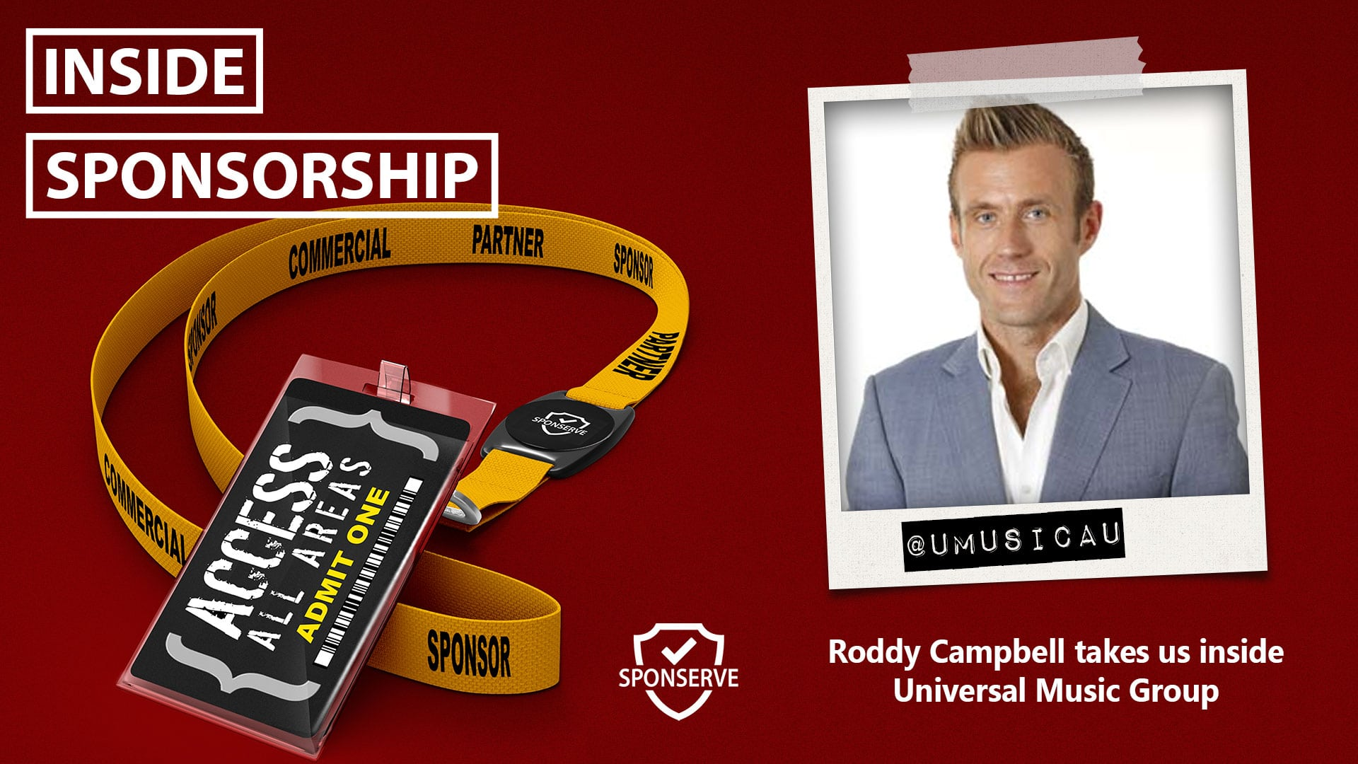 Inside Sponsorship – Universal Music Group – Roddy Campbell – Ep 60