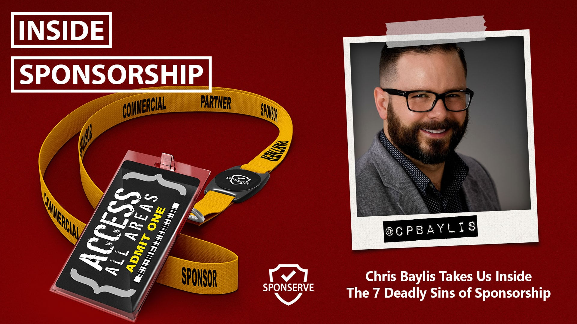 Inside Sponsorship – The 7 Deadly Sins of Sponsorship – Chris Baylis – Ep 61